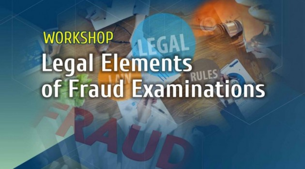 "Workshop ""Legal Elements of Fraud Examinations"""