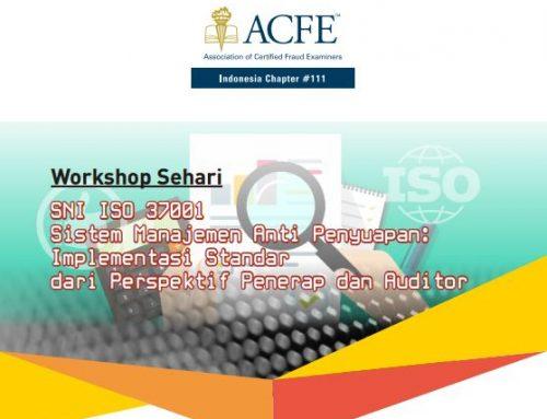 """Workshop """"SNI ISO 37001 Sistem manajemen anti penyuapan"""""""