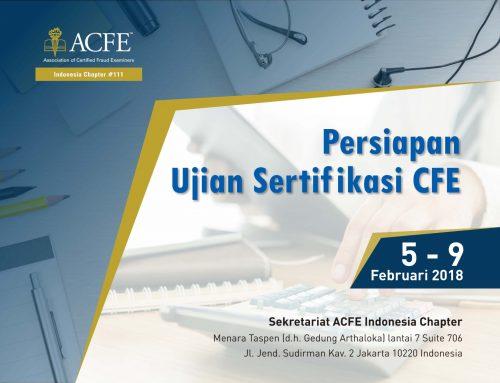 SERTIFIKASI CFE  (CFE EXAM PREPARATION COURSE and CFE EXAM) 2018