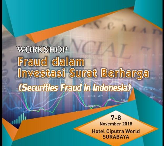 Wokshop Fraud Dalam Investasi Surat Berharga