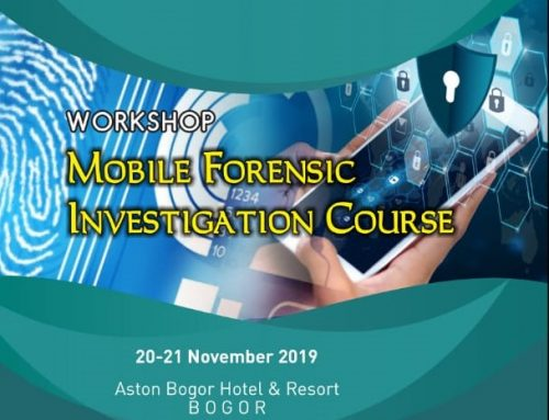 "WORKSHOP ""MOBILE FORENSIC INVESTIGATION COURSE"""