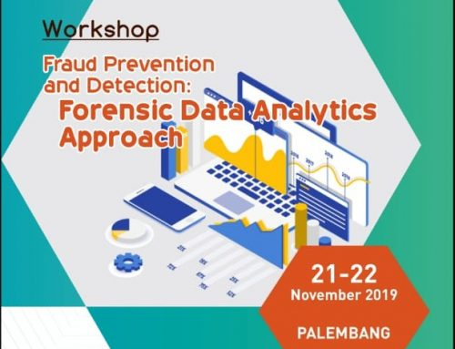 WORKSHOP FRAUD PREVENTION AND DETECTION FORENSIC DATA ANALYTICS APPROACH
