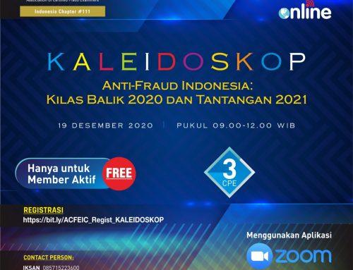 KALEIDOSKOP – Anti-Fraud Indonesia : Kilas Balik 2020 dan Tantangan 2021