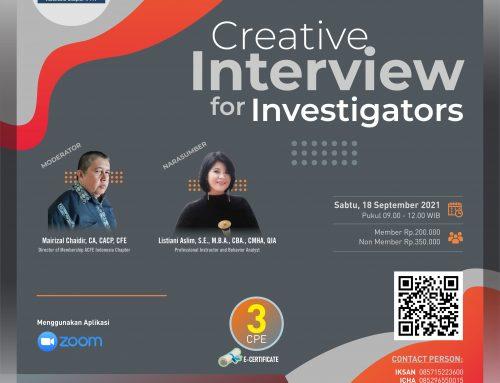 Creative Interview for Investigators