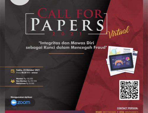 """Call For Papers 2021 """"Integritas dan Mawas Diri sebagai Kunci dalam Mencegah Fraud"""